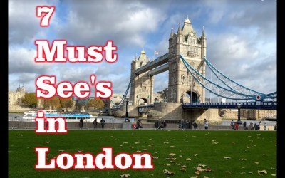 First Time to London – 7 Must See's!