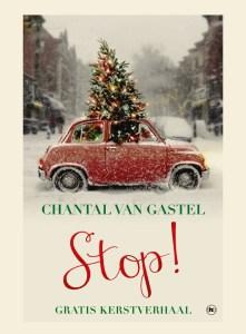 Stop! | Gratis kerstverhaal van Chantal van Gastel
