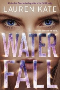 Waterfall - Lauren Kate