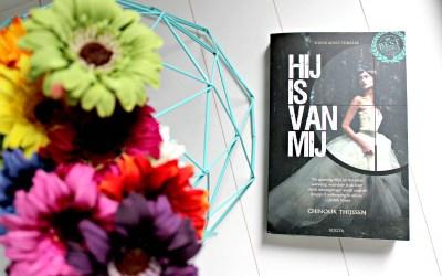 Boekrecensie | Hij is van mij – Chinouk Thijssen