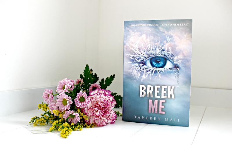 Boekrecensie | Breek me – Tahereh Mafi