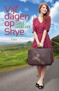 Vijf dagen op Skye - Carla Laureano