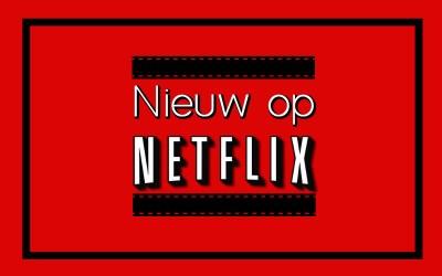 Nieuw op Netflix #1