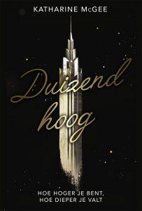 Duizend Hoog - Katherine McGee