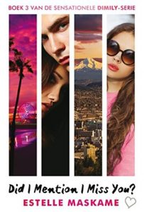 Did I Mention I Miss You - Estelle Maskame