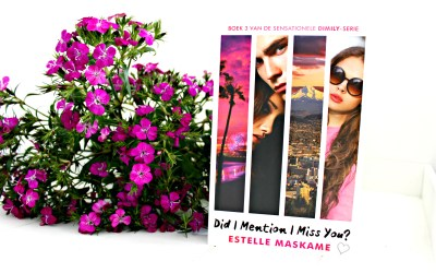 Boekrecensie | Did I Mention I Miss You? – Estelle Maskame