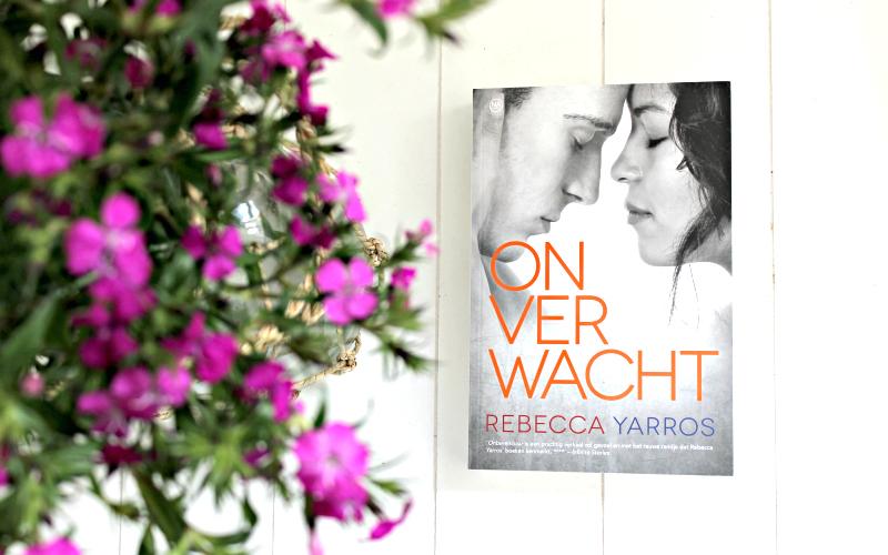 Rebecca Yarros - Onverwacht