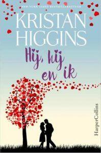 Hij hij en ik - Kristan Higgins