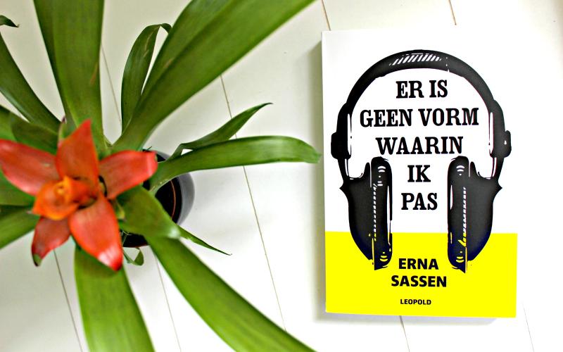 Er is geen vorm waarin ik pas - Erna Sassen