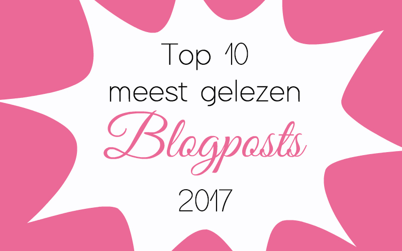 Top 10 Meest Gelezen Blogposts uit 2017