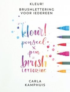 Boekrecensie | Brushlettering voor iedereen – Carla Kamphuis