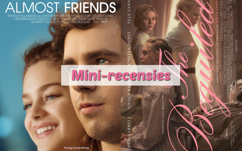 Mini-recensies #2 | Almost Friends & The Beguiled