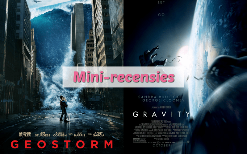 Mini-recensies #1 | Geostorm & Gravity