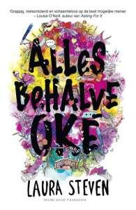 Boekrecensie | Allesbehalve Oké – Laura Steven
