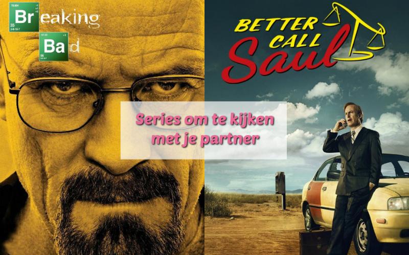 Series om te kijken met je partner - Breaking Bad - Better Call Saul