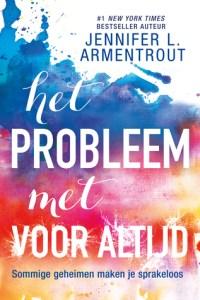 Boekrecensie | Het probleem met voor altijd – Jennifer L. Armentrout