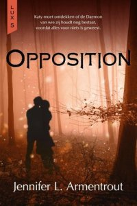 Opposition – Jennifer L. Armentrout | Boekrecensie