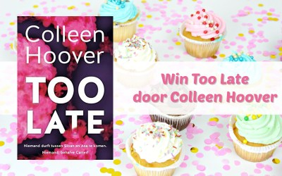 Win Too Late van Colleen Hoover {Afgelopen}