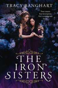 The Iron Sisters - Tracy Banghart