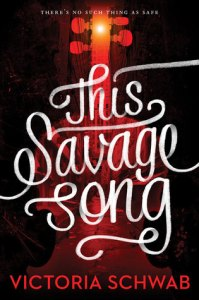 Boekrecensie | This Savage Song – Victoria Schwab