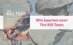 Win kaarten voor The Kill Team
