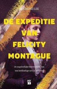 De expeditie van Felicity Montague - Mackenzi Lee