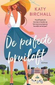 De perfecte bruiloft - Katy Birchall