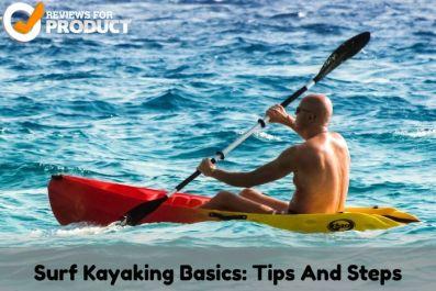 Surf-Kayaking-Basics-Tips-And-Steps
