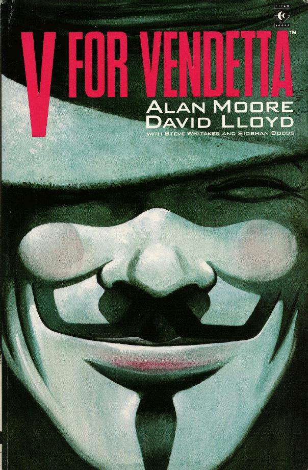 V For Vendetta - Alan Moore