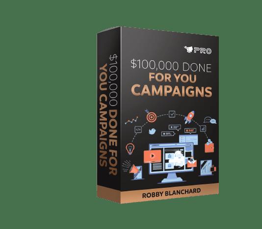 $100K DFY Campaigns