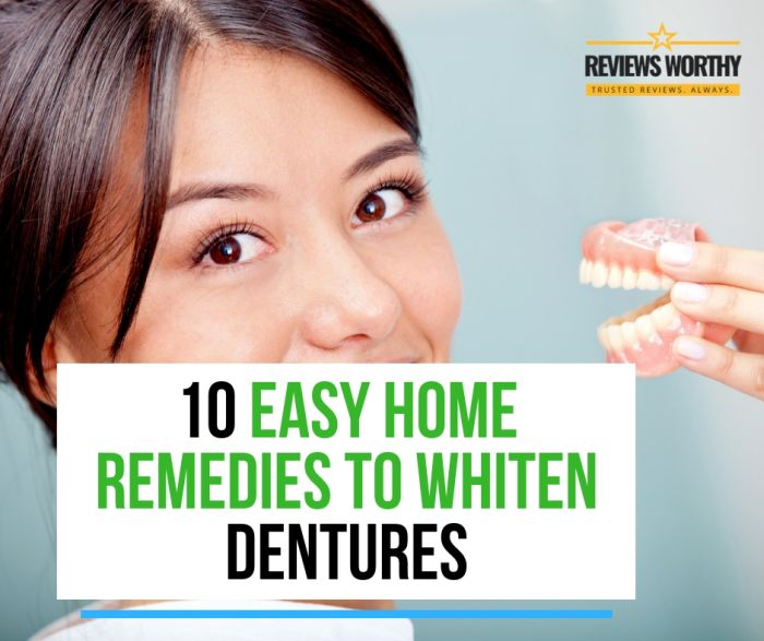 10 Easy Home Remedies To Whiten Dentures