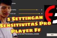 Settingan Sensitivitas ff pro player terbaik