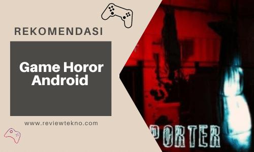 game horor reviewtekno