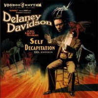 Delaney Davidson: Self Decapitation Review