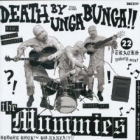 Do Look Back | The Mummies: Death By Unga Bunga