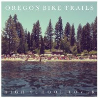 "Oregon Bike Trails: ""High School Lover"""