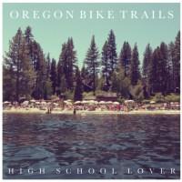 """Oregon Bike Trails: """"High School Lover"""""""