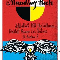 Benefit Show for Standing Rock (featuring Kill the Vultures, deM atlaS, and More