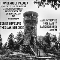 Atlas Kept His Gripes To Himself and Did His Job: Heavy Minnesota Music - Show Announcement: Thunderbolt Pagoda, Comets ov Cupid, the Quaking Bogge|Saturday, October 10th @ the Avalon Theater