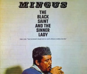 The Black Saint And The Sinner Lady — Charles Mingus