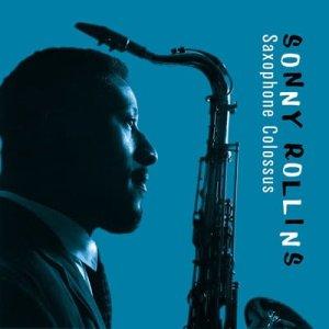 Saxophone Colossus — Sonny Rollins Quartet