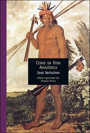 Cenas da Vida Amazônica, de José Veríssimo
