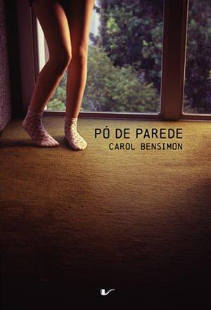 Po de Parede, de Carol Bensimon