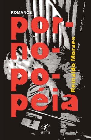 Pornopopeia, de Reinaldo Moraes