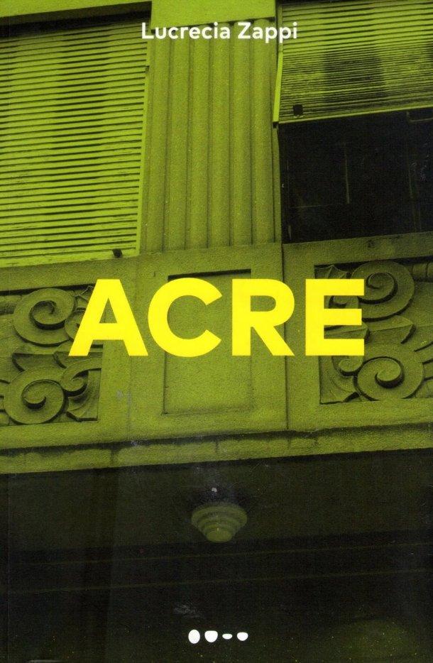 Acre, de Lucrecia Zappi