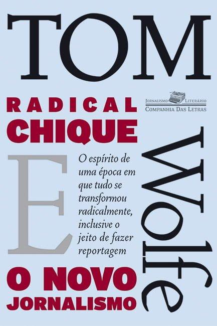 Radical Chique e o Novo Jornalismo