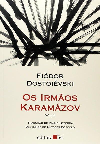 Os Irmãos Karamázov, (1880) Fiódor Dostoiévski