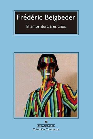 El Amor Dura Tres Años (1997), Frédéric Beigbeder