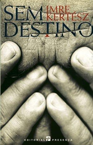 Sem Destino (1975), Imre Kertész[