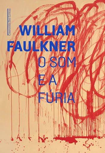 O Som e a Fúria (1929), William Faulkner